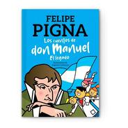 Los Cuentos De Don Manuel | Felipe Pigna
