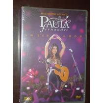 Paula Fernandes Um Ser Amor Multishow Ao Vivo Dvd Novo Lacra