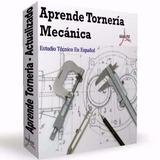 Aprende Torneria Mecanica Manejo Torno Cubiertas Llantas Taz