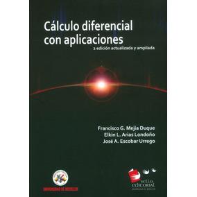 Cálculo Diferencial Con Aplicaciones (segunda Edición)