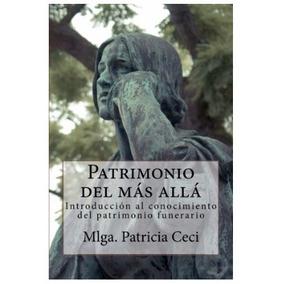 Patrimonio Del Más Allá Guía De Patrimonio Funerario.