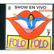 Polo Polo Show En Vivo Vol.7 Cd 2002 Rarisimo