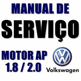 Manual De Serviços Volkswagen Motor Ap 1.8 / 2.0