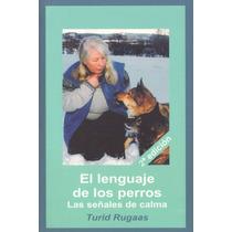 Libro: El Lenguaje De Los Perros. Las Señales De Calma - Pdf