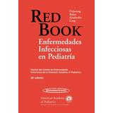 Red Book Enfermedades Infecciosas En Pediatría 28ed
