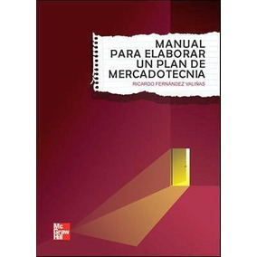 Manual Para Elaborar Un Plan De Mercadotecnia