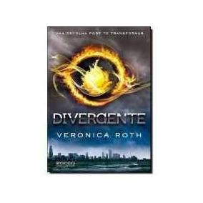 Divergente - Uma Escolha Pode Te Transformar - Veronica Roth