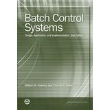 Sistemas De Control Por Lotes: Diseño, Aplicación E Implemen