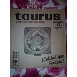 Estractor De Aire Taurus De 8 Pulgadas Nuevo