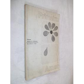 Livro - Primeiro Amor - Poemas Ângelo R. Ferreira