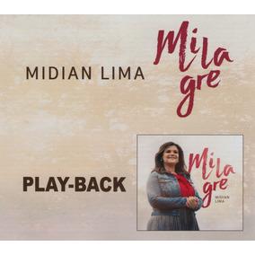 Cd Midian Lima Play Back - Milagre -frete Grátis - 2017 Novo