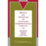 Manual Del Protocolo Evaluación Neuropsicológica Luria-ucv