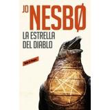 La Estrella Del Diablo - Jo Nesbo - Sudamericana