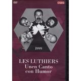 Les Luthiers Unen Canto Con Humor - Dvd Original