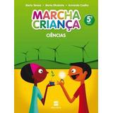 Marcha Criança - Ciencias - 5º Ano - Ensino Fundamental I -