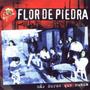 Flor De Piedra - Mas Duros Que Nunca Cd Nuevo Cerrado