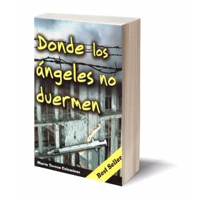 Ebook / Donde Los Angeles No Duermen - Colominas (pdf Epub)