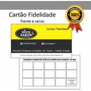 Cartão Fidelidade Frente E Verso 1000 Unid. Arte Inclusa