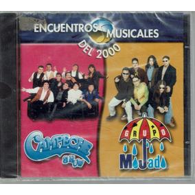 Encuentros Musicales Del 2000 Campeche Show Grupo Mojado