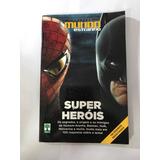 Super Heróis - Coleção Mundo Estranho