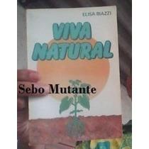 Livro Viva Natural Elisa Biazzi