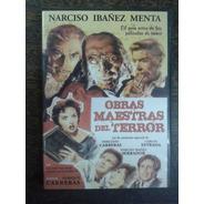 Obras Maestras Del Terror * Narciso Ibañez Menta * Dvd *