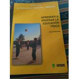 Libro Aprender A Enseñar La Educación Física.