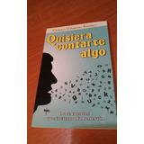 Quisiera Contarte Algo. Ernesto Marrero Ramirez. Libro Nuevo