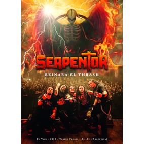 Serpentor - Reinará El Thrash Dvd