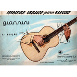 Livro Método Prático Para Violão Giannini 5ºedicção Raridade