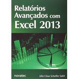 Relatorios Avançados Com Excel 2013