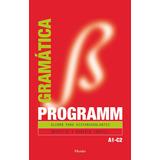 Programm. Gramática A1 C2. Alemán Para Hispanoh Envío Gratis