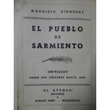 El Pueblo De Sarmiento, Historia De Chivilcoy, M. Birabent