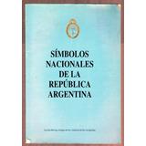 Simbolos Nacionales De La Republica Argentina