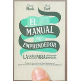 El Manual Del Emprendedor - Blank, Steve