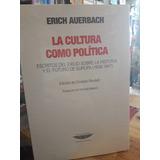 La Cultura Como Politica - Erich Auerbach (cue)