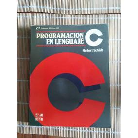 Libro - Programación En Lenguaje C - Herbert Schildt