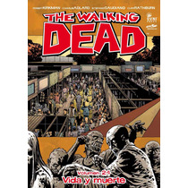 Comic The Walking Dead Volumen 24 Vida Y Muerte En Español