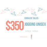 Curva De Talles - Jogging Unisex Niños - Moldes Artesanales