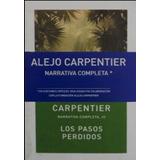 O.c. Carpentier Lote Narrativa 01-06