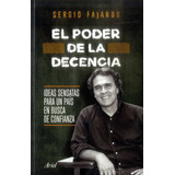 El Poder De La Decencia Fajardo Sergio Original