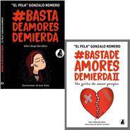 Pack Basta De Amores De Mierda 1 Y 2 - Pela Gonzalo Romero