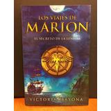 Los Viajes De Marion - El Secreto De La Lengua - V. Bayona