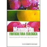 Manual De Fruticultura Ecologica