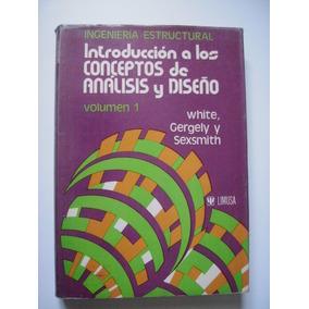 Introducción A Los Conceptos De Análisis Y Diseño - Vol. 1