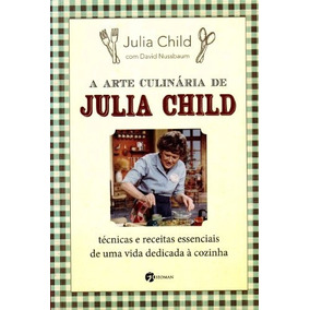 Livro A Arte Culinaria De Julia Child