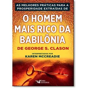 Livro Melhores Práticas Prosperidade Homem Rico Babilônia #