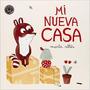 Mi Nueva Casa (blackie Little Books); Marta Altés