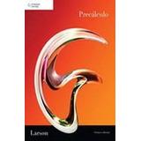 Matemáticas Precalculo 8 Edicion Autor: Larson Editorial: C