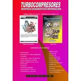 Manual Turbocompresores Despiece, Diagnostico, Reparación